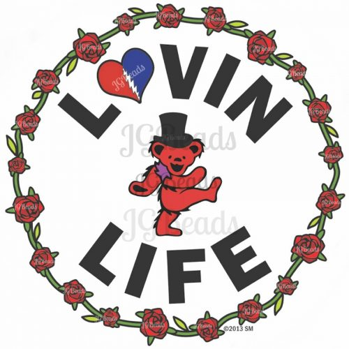Lovin Life Dancing Bear Grateful Dead Sticker 4 Inch Round